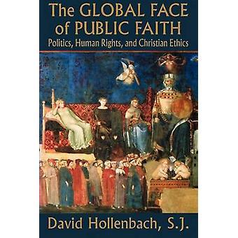A Global Face da fé pública política de direitos humanos e ética de Christian por Hollenbach & David