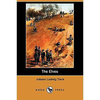 La presse de Dodo d'elfes par Tieck & Johann Ludwig
