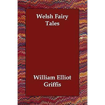 Walesiska sagor av Griffis & William Elliot