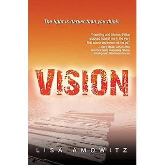 Vision by Amowitz & Lisa