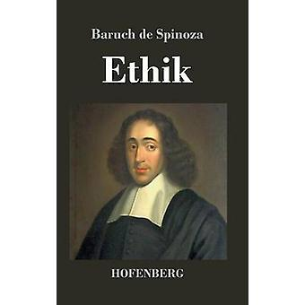 Ethik by Baruch de Spinoza