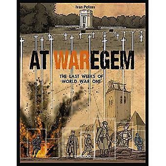 At Waregem: The Last Weeks� of World War One