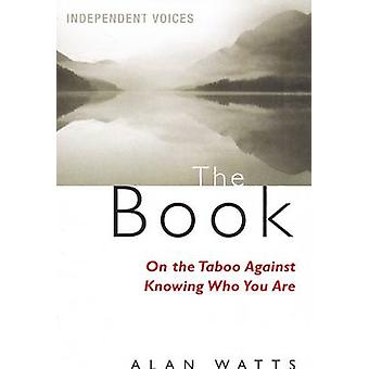 The Book - On the Taboo Against Knowing Who You Are by Alan Watts - 97