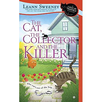 The Cat - the Collector and the Killer - A Cats in Trouble Mystery by