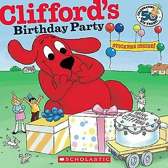 Clifford's Birthday Party (50th Anniversary Edition) by Norman Bridwe