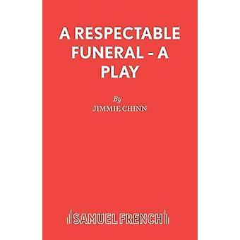 A Respectable Funeral by A Respectable Funeral - 9780573122323 Book
