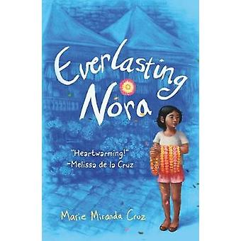 Everlasting Nora - A Novel by Everlasting Nora - A Novel - 978076539459