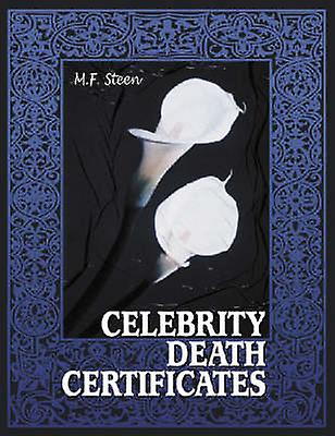 Celebrity Death Certificates by Steen - 9780786416417 Book
