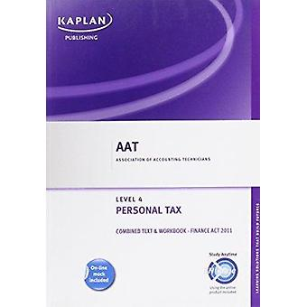 Personal Tax (FA 2011) - Combined Text and Workbook - 9780857325358 B