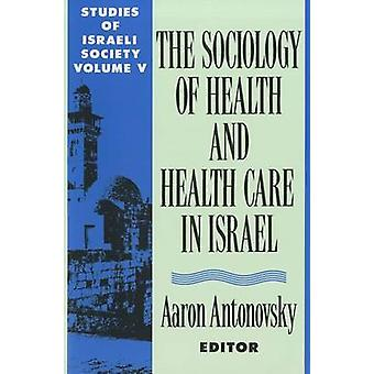 Studies of Israeli Society - v. 5 - Health and Health Care in Israel  b