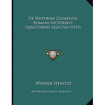 de Historiae Clementis Romani Avctoribvs Qvaestiones Selectae (1913)