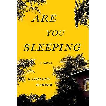 Are You Sleeping by Kathleen Barber - 9781501157660 Book