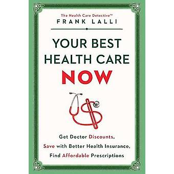 Your Best Health Care Now - Get Doctor Discounts - Save with Better He