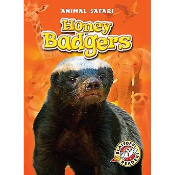 Honey Badgers by Margo Gates - 9781600149092 Book