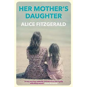 Her Mother's Daughter - 9781760630621 Book