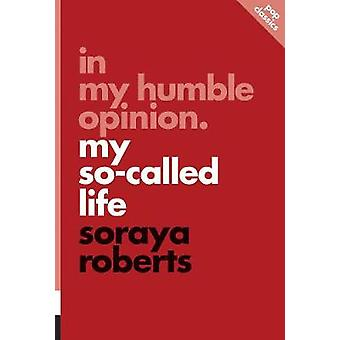 In My Humble Opinion - My So-Called Life - Pop Classics #6 by Soraya Ro