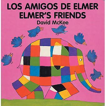 Elmer's Friends - Amigos de Elmer (Bilingual edition) by David McKee -