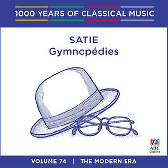Satie - Gymnopédies: 1000 års klassisk musik Vol. 74 af Stephanie McCallum