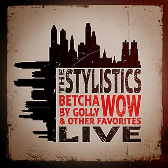 Stylistics - Betcha by Golly Wow & Other Favorites: Live [CD] USA import
