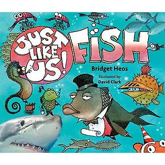 Just Like Us! Fish by Just Like Us! Fish - 9780544570955 Book