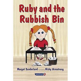 Ruby e o caixote do lixo - uma história para crianças com baixa auto-estima (