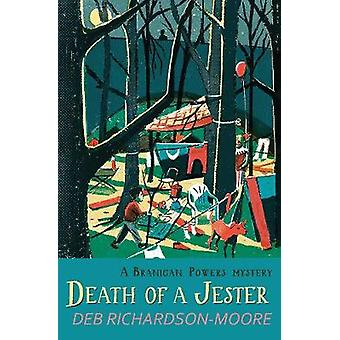 Death of a Jester by Deb Richardson-Moore - 9781782642640 Book