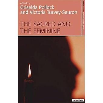 Det heliga och feminina - fantasi och sexuella skillnaden av Gri