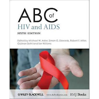 ABC of HIV and AIDS (6th Revised edition) by Michael W. Adler - Simon