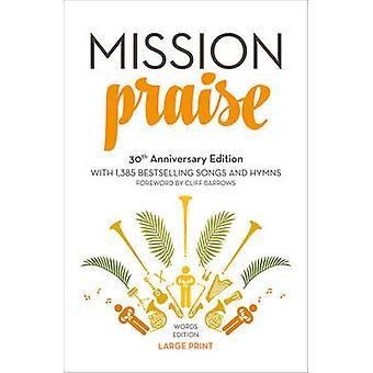 Misja pochwały (nowy duży typu 30th Anniversary edition) przez Peter Hor