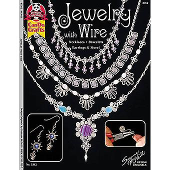 Jewelry with Wire - Necklaces Bracelets Earrings & More! by Suzanne Mc