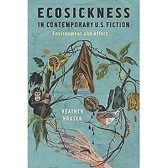 Ecosickness i moderne amerikansk fiktion: miljø og påvirke (litteratur nu)