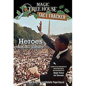 Heroes for All Times: A Nonfiction Companion to Magic Tree House #51: High Time for Heroes (Magic Tree House Fact...