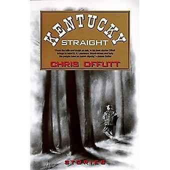 Kentucky Straight (Vintage Contemporaries