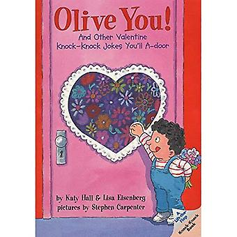 Olive You!: And Other Valentine Knock-Knock Jokes You'll A-Door (Lift-The-Flap Knock-Knock Book)