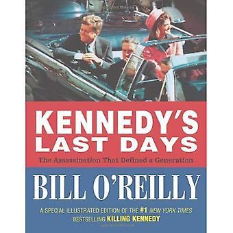 Kennedys sista dagarna: mordet som definierade en Generation