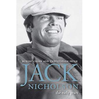 Jack Nicholson: Les premières années (écran classiques biographie/Film Studies)