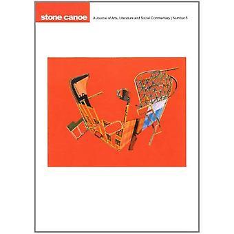 Stone Canoe: Dziennik sztuki, literatury i komentarze społeczne: 5