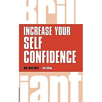 Increase Your Self Confidence (Brilliant Business)