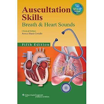 Auscultation Skills: Breath & Heart Sounds