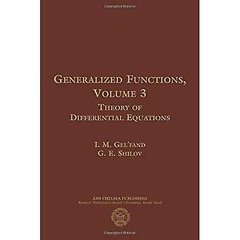 Generalized Functions, Volume 3: Theory of Differential Equations (AMS Chelsea Publishing)