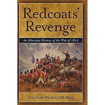 Redcoats wraak: Een alternatieve geschiedenis van de oorlog van 1812