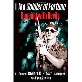 I Am Soldier of Fortune