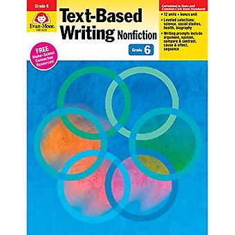 Text-Based Writing Nonfiction Grade 6 (Text-Based Writing: Nonfiction: Common Core Mastery)