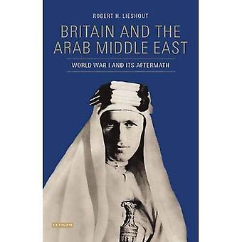 Storbritannien och Mellanöstern Arab: första världskriget och dess efterdyningar