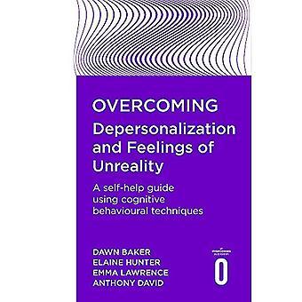 Het overwinnen van depersonalisatie en gevoelens van onwerkelijkheid (overwinnen)