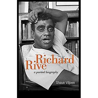 Richard Rive: A Partial Biography