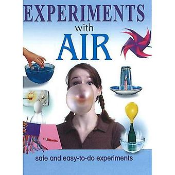 Experiments with Air: Safe & Easy-to-Do Experiments