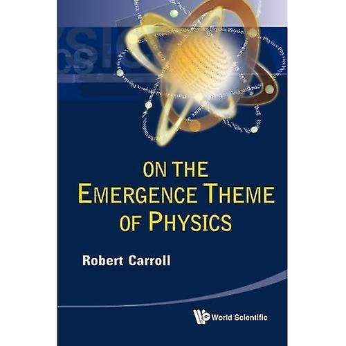 On the Emergence Theme of Physics