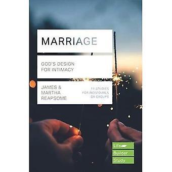 Matrimonio: Diseño de Dios para la intimidad (LifeBuilder Biblia estudios)