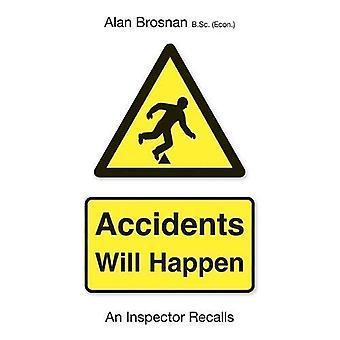 Accidents Will Happen: An Inspector Recalls